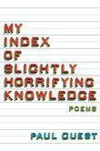My Index of Slightly Horrifying Knowledge