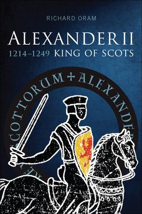 Alexander II: King of Scots 1214-1249