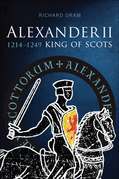 Alexander II: King of Scots 1214-1249