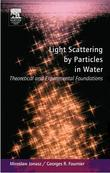 Light Scattering by Particles in Water: Theoretical and Experimental Foundations