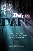 Defy the Dark