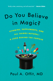 Do You Believe in Magic?