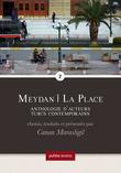 Meydan, la Place, 2