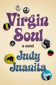 Virgin Soul: A Novel