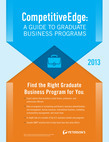 CompetitiveEdge:A Guide to Business Programs 2013
