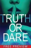 Truth or Dare FREE PREVIEW Edition (First 5 Chapters)
