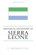 Historical Dictionary of Sierra Leone