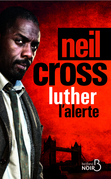 Luther : l'alerte