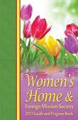 2013 Women's Home & Foreign Mission Guide