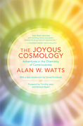 The Joyous Cosmology: Adventures in the Chemistry of Consciousness