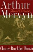 Arthur Mervyn: Revised Edition