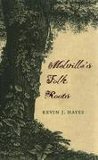 Melville's Folk Roots