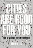 Cities Are Good for You: The Genius of the Metropolis