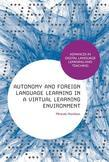 Autonomy and Foreign Language Learning in a Virtual Learning Environment
