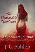 The Unbearable Temptation