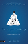 Tranquil Sitting: A Taoist Journal on Meditation and Chinese Medical Qigong