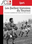 Les (belles) histoires du Tournoi des VI Nations