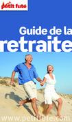 Guide de la retraite 2013 Petit Futé (avec photos et avis des lecteurs)