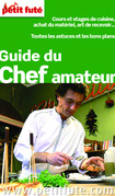 Guide du Chef amateur 2013 Petit Fut (avec photos et avis des lecteurs)