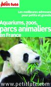 Parcs animaliers en France 2013 Petit Fut (avec cartes, photos + avis des lecteurs)