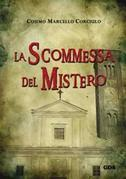 La scommessa del mistero