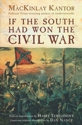 If The South Had Won The Civil War