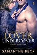 Samanthe Beck - Lover Undercover (A McCade Brothers Novel)