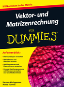 Vektor- und Matrizenrechnung f&uuml;r Dummies