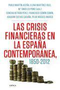 Las crisis financieras en la España contemporánea, 1850-2012