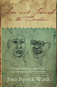 Free and French in the Caribbean: Toussaint Louverture, Aime Cesaire, and Narratives of Loyal Opposition