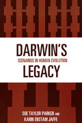 Darwin's Legacy: Scenarios in Human Evolution