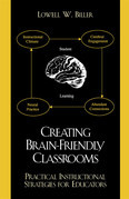 Creating Brain-Friendly Classrooms: Practical Instructional Strategies for Education