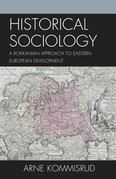Historical Sociology and Eastern European Development: A Rokkanian Approach