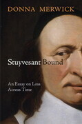 Stuyvesant Bound: An Essay on Loss Across Time