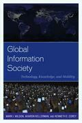 Global Information Society: Technology, Knowledge, and Mobility