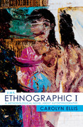 The Ethnographic I: A Methodological Novel about Autoethnography