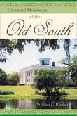 Historical Dictionary of the Old South