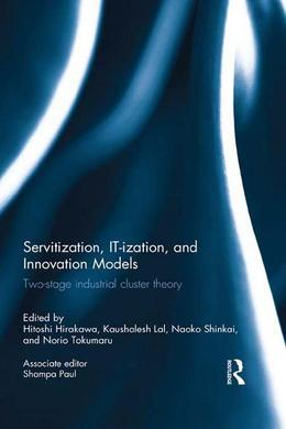 Servitization, IT-ization and Innovation Models: Two-Stage Industrial Cluster Theory