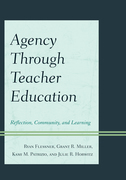 Agency through Teacher Education: Reflection, Community, and Learning