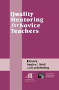 Quality Mentoring for Novice Teachers