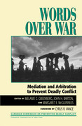Words Over War: Mediation and Arbitration to Prevent Deadly Conflict