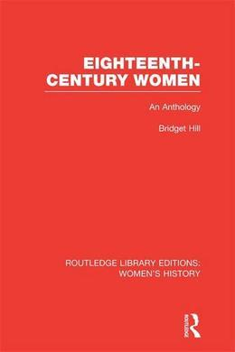 Eighteenth-century Women: An Anthology