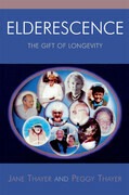 Elderescence: The Gift of Longevity