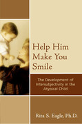 Help Him Make You Smile: The Development of Intersubjectivity in the Atypical Child