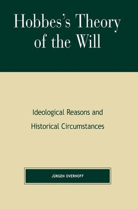 Hobbes's Theory of Will: Ideological Reasons and Historical Circumstances