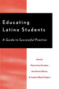Educating Latino Students: A Guide to Successful Practice
