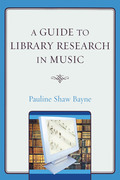 A Guide to Library Research in Music