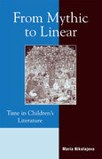 From Mythic to Linear: Time in Children's Literature