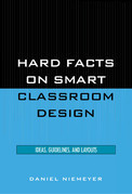 Hard Facts on Smart Classroom Design: Ideas, Guidelines, and Layouts