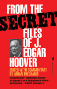 From the Secret Files of J. Edgar Hoover